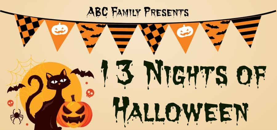 13 Nights of Halloween - ABC Family |