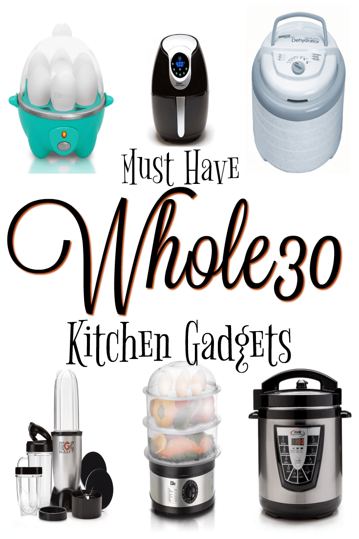... Few Kitchen Gadgets That I Highly Recommend To Anyone Starting Whole30  Or Even Trying To Find The Balance For Your Whole Life. Here Are My Top Ten  Must ...