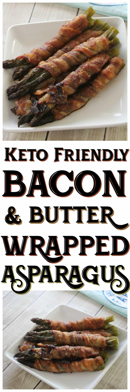 Keto Friendly Bacon Wrapped Asparagus