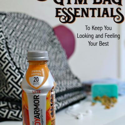 My Must Have Gym Bag Essentials To Look And Feel Your Best