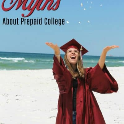 Top Three Myths About Prepaid College