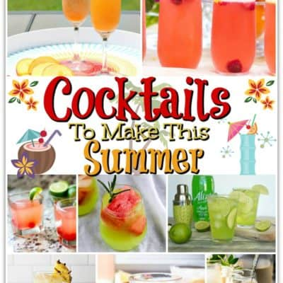 Delicious Summer Cocktails