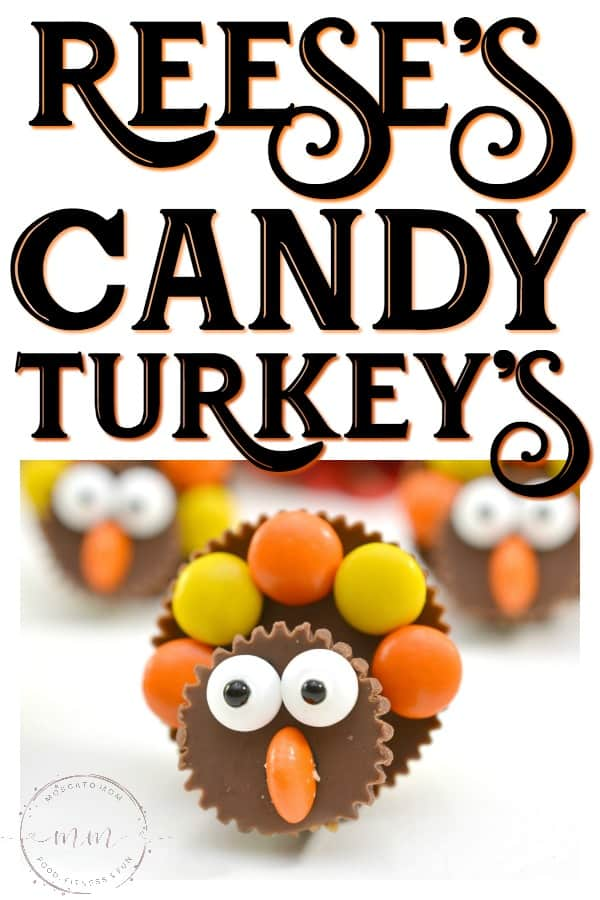 easy reeses candy turkey