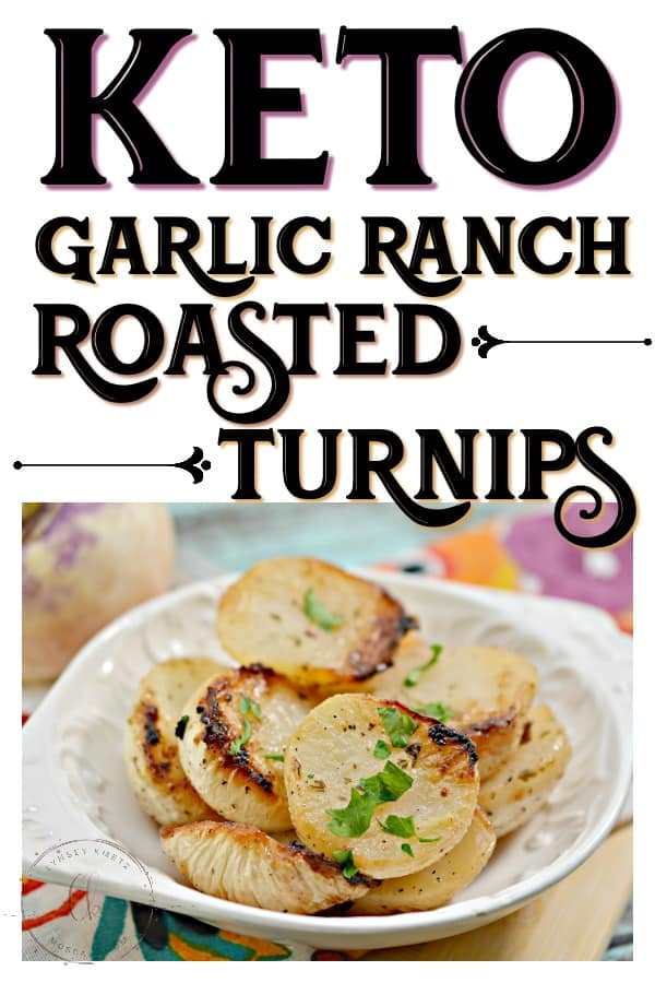 garlic ranch roasted turnips