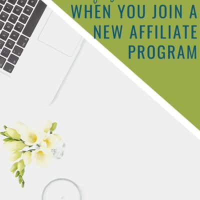 First Five Things To Do When You Join a New Affiliate Program