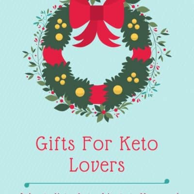 Gifts For Keto Lovers
